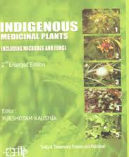 Indigenous Medicinal Plants Including Microbes and Fungi (2nd Enlarged Edition)
