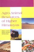 Agro-Animal Resources of Higher Himalayas