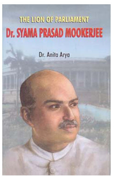 The Lion of Parliament: Dr. Syama Prasad Mookerjee