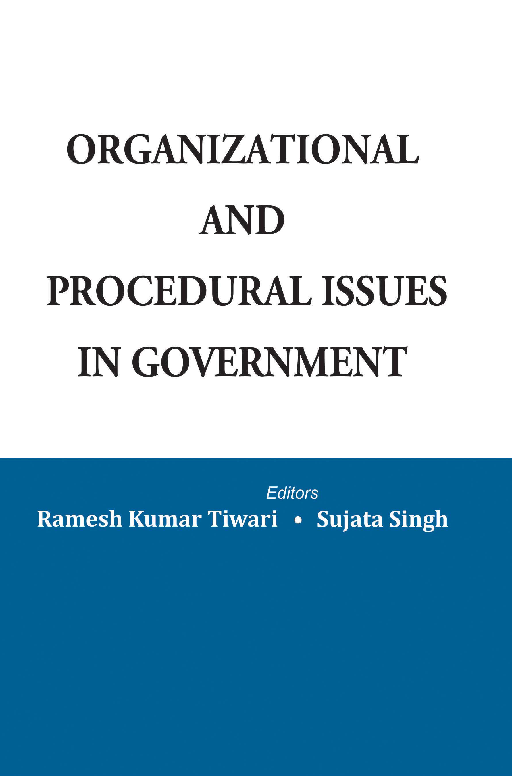 Organizational And Procedural Issues
