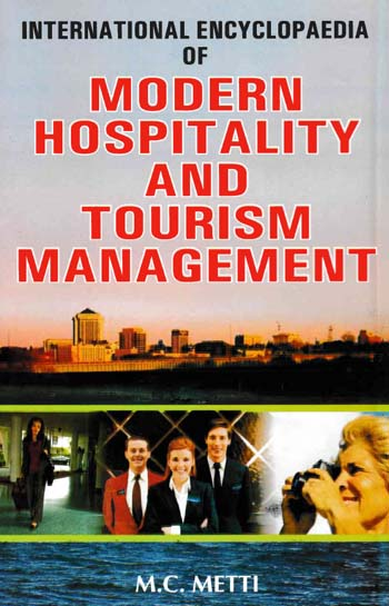 International Encyclopaedia of Modern Hospitality And Tourism Management Vol-15 (Hospitality And Food Management)