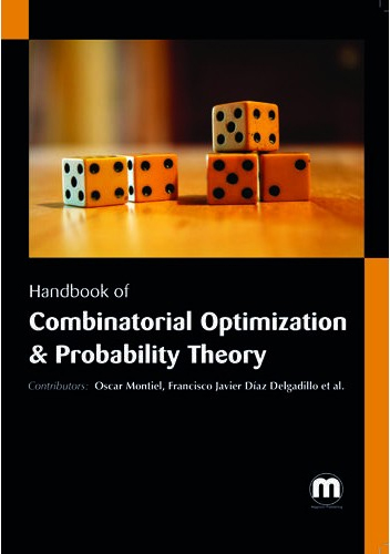 Handbook Of Combinatorial Optimization And Probability Theory