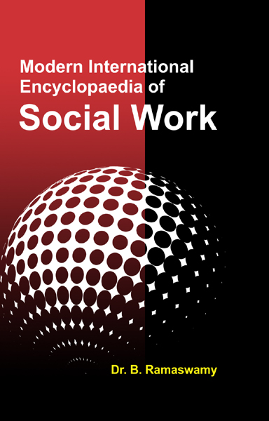 Modern International Encyclopaedia of SOCIAL WORK Volume-12 (Social Research, Gandhi and Social Work Theory)