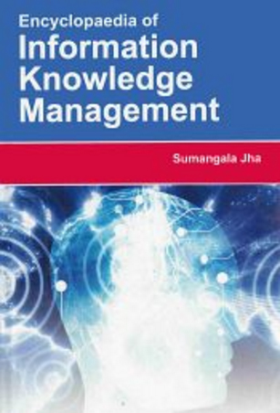 Encyclopaedia of Information Knowledge Management Volume 2