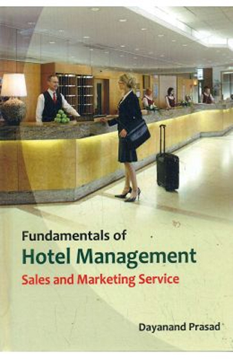 Fundamentals Of Hotel Management Sales And Marketing Services