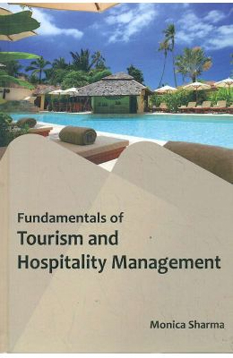 Fundamentals Of Tourism And Hospitality Management