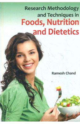 Research Methodology and Techniques in Foods, Nutrition and Dietetics