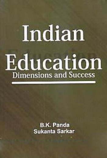 Indian Education Dimensions And Success