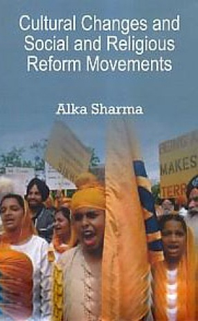 Cultural Changes and Social and Religious Reform Movements