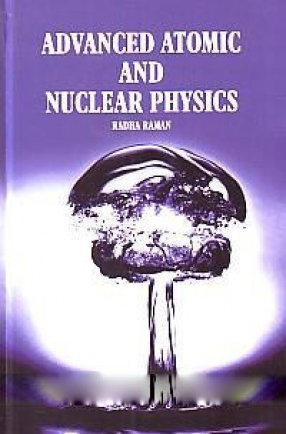 Advanced Atomic and Nuclear Physics