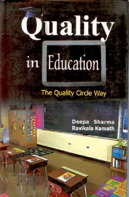 Quality In Education: the Quality Circle Way, Hb
