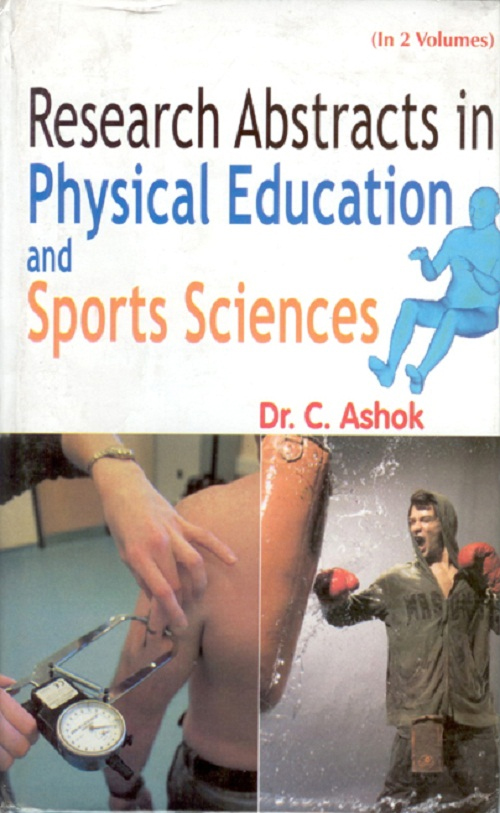 Research Abstract In Physical Education And Sport Sciences, Vol. 1