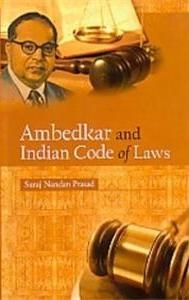 Ambedkar and Indian Code of Laws