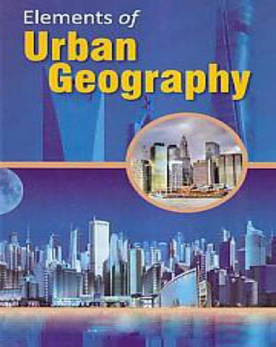 Elements Of Urban Geography