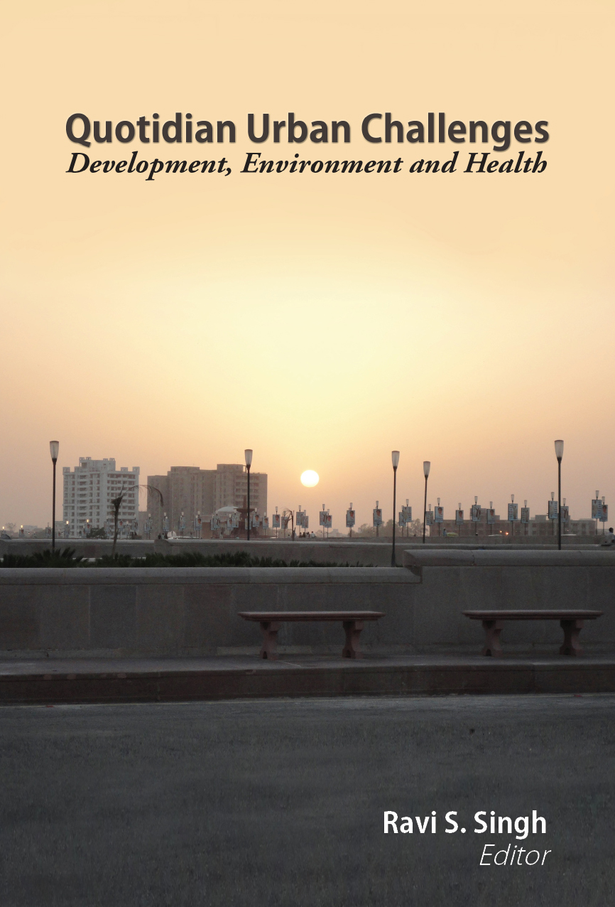 Quotidian Urban Challenges Development, Environment and  Health