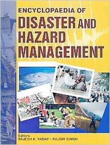 Encyclopaedia Of Disaster And Hazard Management Volume-5