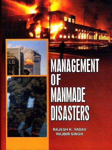 Management of Man Made Disaster