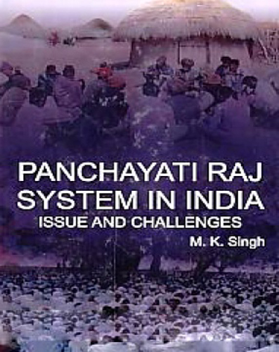 Panchayati Raj System In India Issue And Challenges