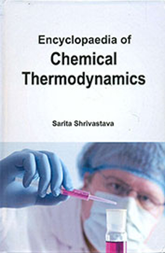 Encyclopaedia Of Chemical Thermodynamics