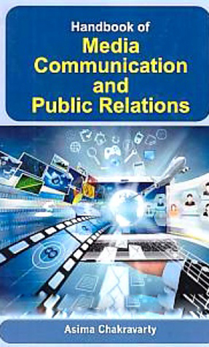 Handbook Of Media Communication And Public Relations