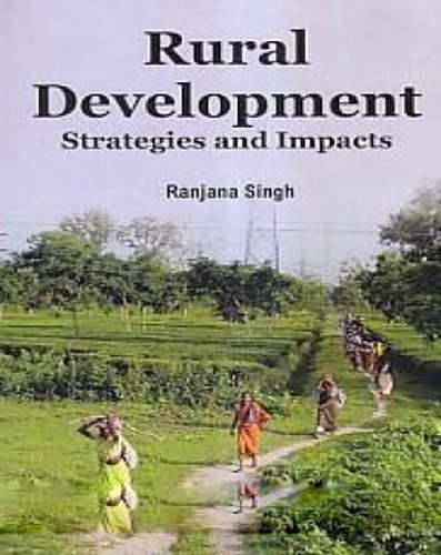 Rural Development Strategies And Impacts