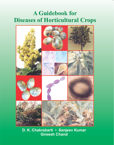 A Guidebook For Diseases Of Horticultural Crops