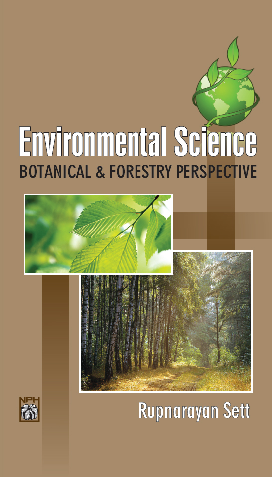 Environmental Science: Botanical And Forestry Perspective