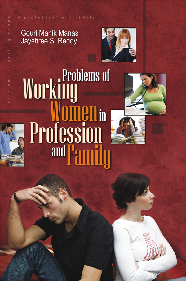 Problems of Working Women in Profession and Family