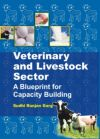 Veterinary and Livestock Sector A Blueprint for Capacity Building