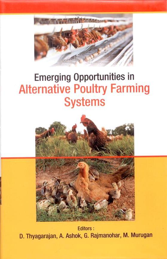 Emerging Opportunities in Alternative Poultry Farming Systems