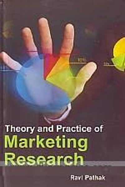 Theory And Practice Of Marketing Research