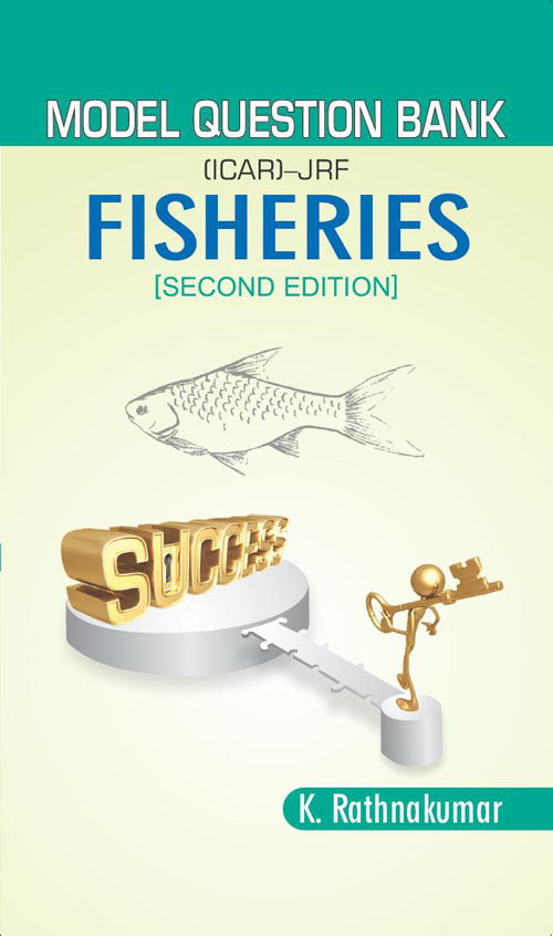 Model Question Bank (ICAR) - JRF- Fisheries - [Second Edition]