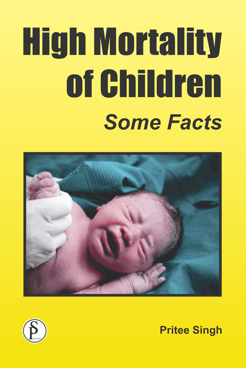 High Mortality Of Children: Some Facts