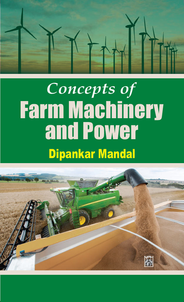 Concepts Of Farm Machinery And Power